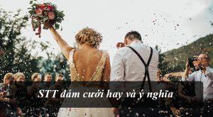 Những lời chúc đám cưới hay đăng Facebook
