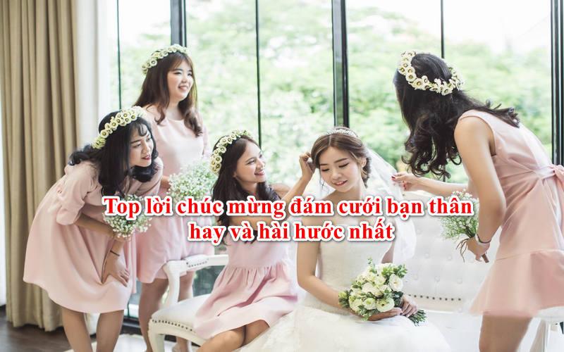 lời chúc đám cưới hay cho bạn thân